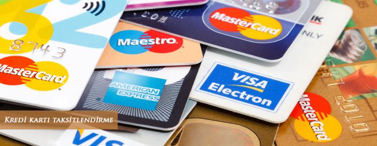 kredi kartı taksitlendirme